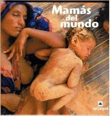 Mamás del mundo.